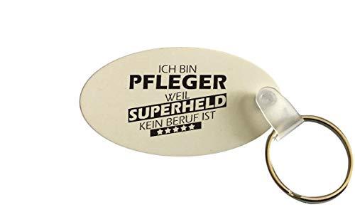 Schlüsselanhänger oval, Ich Bin Pfleger Weil Superheld kein Beruf ist