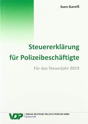 Steuererklärung für Polizeibeschäftigte: Für das Steuerjahr 2019 (VDP-Fachbuch)