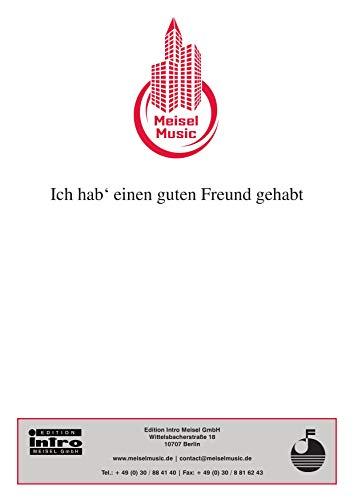 Ich hab\' einen guten Freund gehabt: as performed by Marion, Single Songbook