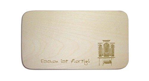 Frühstücksbrettchen « ORGEL KIRCHENORGEL » mit persönlicher Wunschgravur - Brett Frühstücksbrett Frühstück - Geschenk Orgelspieler
