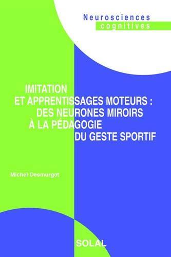Imitation et apprentissages moteurs