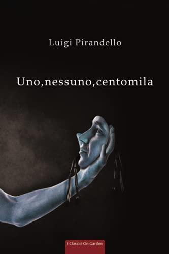 Uno, nessuno, centomila: Annotazioni in italiano e inglese