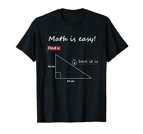 Math Is Easy Find X Here It Is T-Shirt