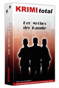 Krimi total 141 - Der Mythos der Familie (KRIMI total)