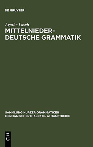 Mittelniederdeutsche Grammatik (Sammlung kurzer Grammatiken germanischer Dialekte. A: Hauptreihe, Band 9)