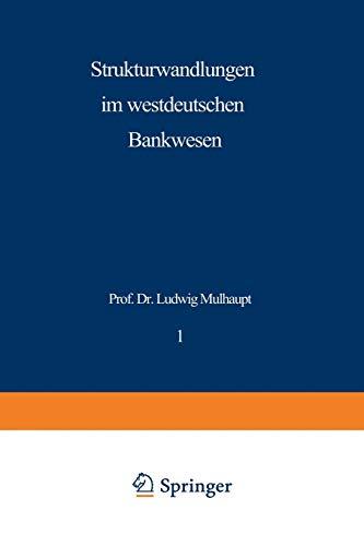 Strukturwandlungen im westdeutschen Bankwesen (Schriftenreihe des Instituts für Kredit- und Finanzwirtschaft)