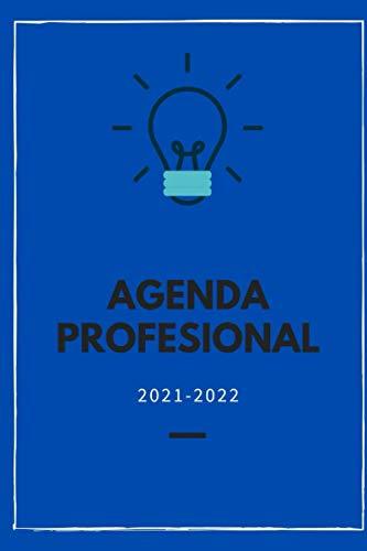Agenda Profesional 2021-2022: Planificador diario y semanal.