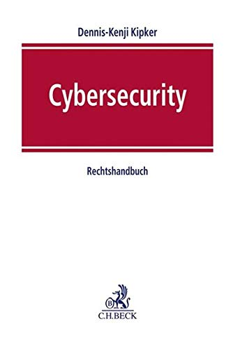 Cybersecurity: Rechtshandbuch