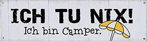 G.H. Vintage Retro Metallschild, Modell: ICH Bin Camper, Maße 30 x 9 cm, weiß, ideal für Camper, Zelter, Caravaner, Wohnmobilisten, oder einfach Zuhause.