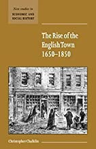 The Rise of the English Town, 1650-1850 (New Studies in Economic and Social History)