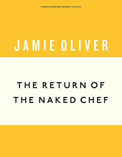 The Return of the Naked Chef: Jamie Oliver (Anniversary Editions)