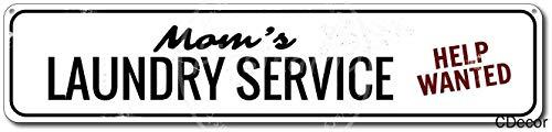 niet Mom's Wasserij Service Help Gezocht Tin Wandbord Metalen Retro Poster Iron Waarschuwingsborden Vintage Opknoping Art Plaque Yard Garden Cafe Bar Pub Openbaar Gift 16X4 Inch