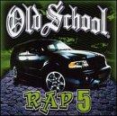 Vol. 5-Old School Rap...