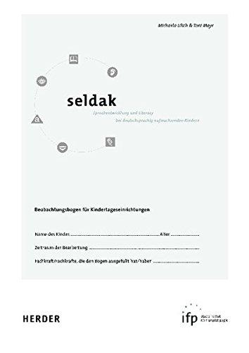 Seldak - Sprachentwicklung + Literacy bei deutschsprachig aufwachsenden Kindern: 10 Sprachbeobachtungsbögen mit Begleitheft (12 Set: 1x Book + 1x Manual + 10x EGZ-Test)