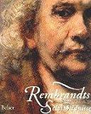 Rembrandts Selbstbildnisse - Rembrandt Harmensz van Rijn