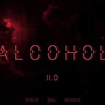 Alcohol 2.0