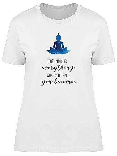 Camiseta feminina com citação de Buda Mind Is Everything, Branco, M