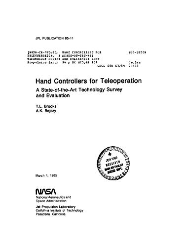 Hand controllers for teleoperation. A state-of-the-art technology survey and evaluation (English Edition)