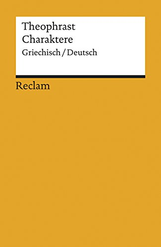 Charaktere: Griech. /Dt. (Reclams Universal-Bibliothek)