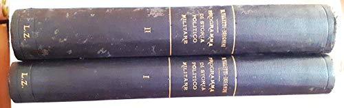 IL PROGRAMMA DI STORIA POLITICO-MILITARE PER GLI ESAMI DI CONCORSO ALL'AMMISSIONE ALLA SCUOLA DI GUERRA SVOLTO AD USO DEI CANDIDATI. Volume I: CENNI DI STORIA ANTICA, MEDIEVALE E MODERNA. Volume II: CENNI DI STORIA CONTEMPORANEA