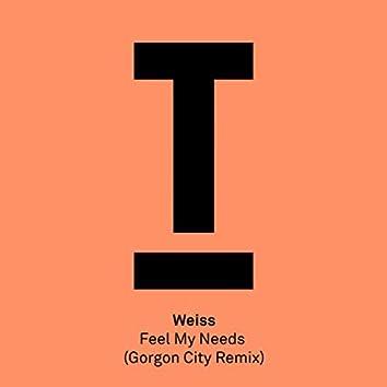 Feel My Needs (Gorgon City Remix)