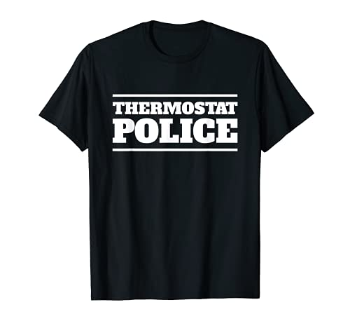 Thermostat Police Funny Dad Father's Day T-Shirt