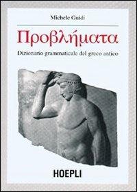 Dizionario grammaticale del greco antico