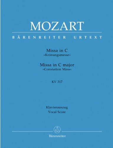 Missa in C»Krönungsmesse« KV 317