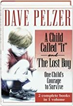 """A Child Called """"It"""" and The Lost Boy - One Child's Courage to Survive"""