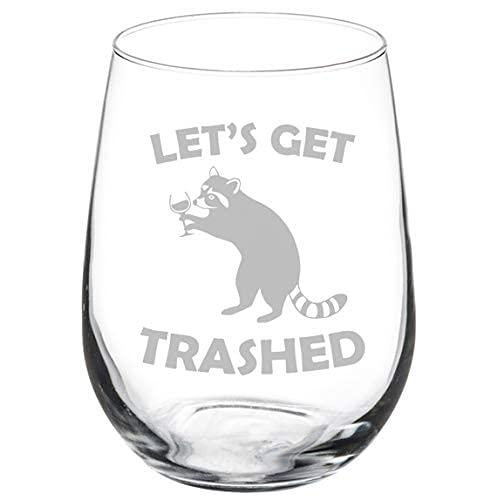 Let's Get Trashed Raccoon - Copa de vino divertida, 11 onzas sin tallos