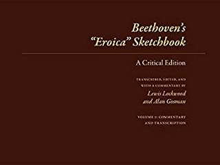 Beethoven's 'Eroica' Sketchbook: A Critical Edition (2 Volume Set)