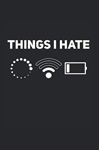 Adicto al móvil: Din A5 Cuaderno de cosas que odio Batería vacía de regalo con 120 páginas