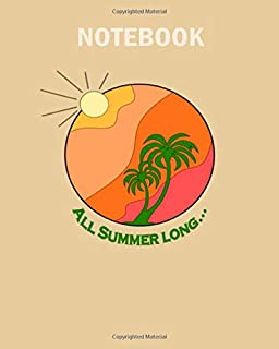 Notebook: all summer long gif - 50 sheets, 100 pages - 8 x 10 inches