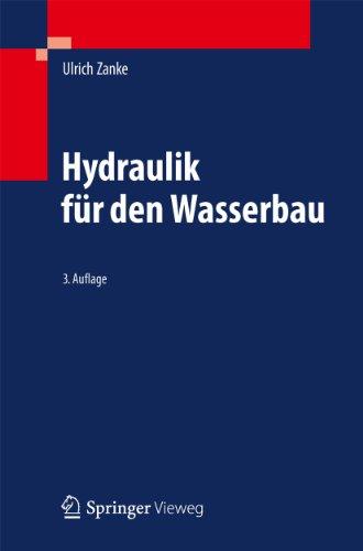 Hydraulik für den Wasserbau (German Edition)