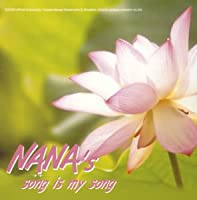 NANA's song is my song