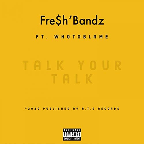Fre$h'Bandz feat. WhoToBlame