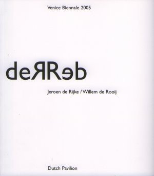 deRRed: Biennale di Venezia, Holländischer Pavillon, 2005: Venice Biennale 2005 Dutch Pavillion