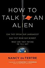 How to Talk to an Alien (Paperback)--by Nancy Du Tertre [2015 Edition]