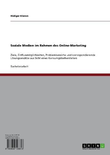 Soziale Medien im Rahmen des Online-Marketing (German Edition)