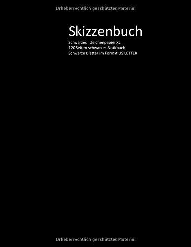 Skizzenbuch Schwarzes Zeichenpapier XL 120 Seiten schwarzes Notizbuch Schwarze Blätter im Format US LETTER