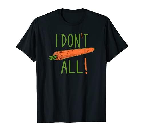 私はまったく気にしない面白いニンジンしゃれ皮肉なことわざミーム Tシャツ
