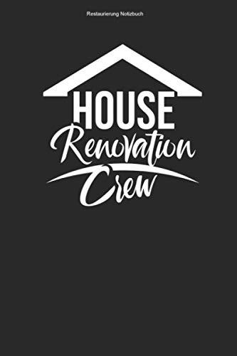 Restaurierung Notizbuch: 100 Seiten | Kariert | Mannschaft Gebäude Modernisieren Haus Wohnung Renovieren Geschenk Restaurieren Redekorieren Redekorierung Team Modernisierung