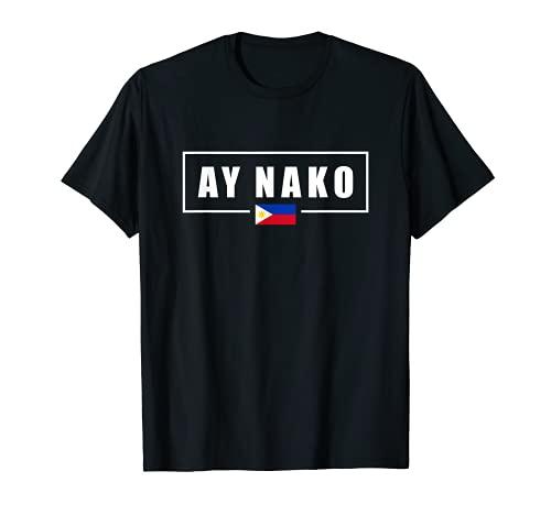 Ay Nako Philippines Filipino T-Shirt