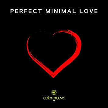Perfect Minimal Love