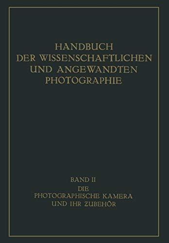 Die Photographische Kamera und ihr Zubehör (German Edition)