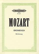 Idomeneo (Voice, Piano) By Wolfgang Amadeus Mozart. Opera. Vocal score edition. Text Language: German/Italian.