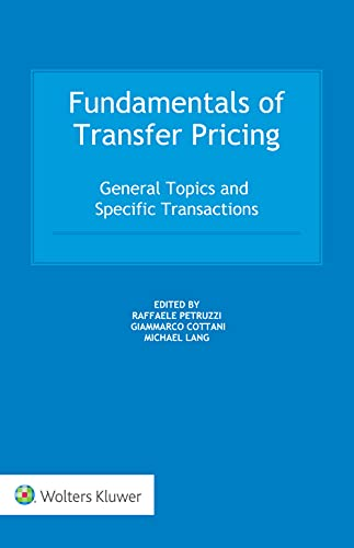 Fundamentals of Transfer Pricing: General Topics and Specific Transactions (English Edition)