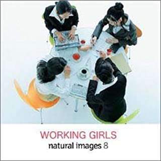 natural images Vol.8 WORKING GIRLS