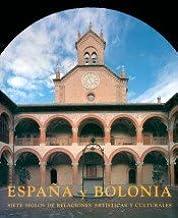España y Bolonia: Siete siglos de relaciones art¡sticas y culturales España e Italia: Amazon.es: Colomer, José Luis, Serra, Amadeo: Libros