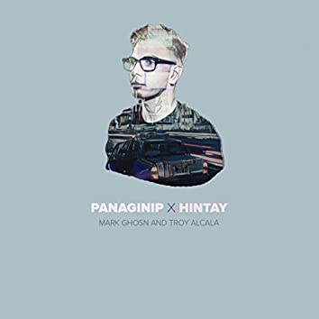 Panaginip X Hintay